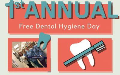 First Annual Dental Hygiene Day